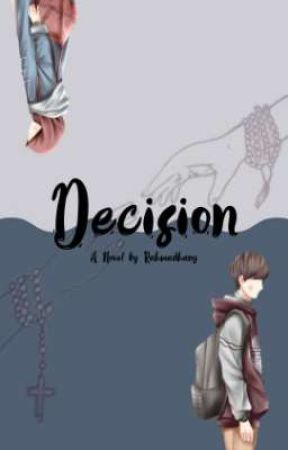 Decision (Completed) by Rahmadhany_