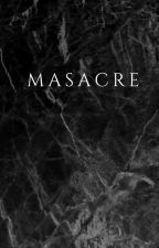 MASACRE by PilarBosch