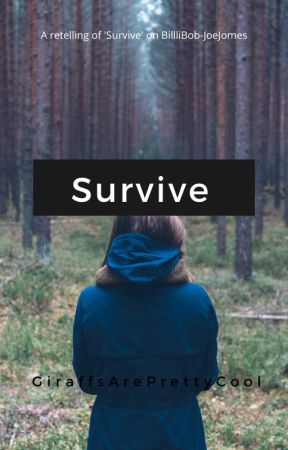 The Will To Survive (a teen insert to Bird Box) by GiraffsArePrettyCool