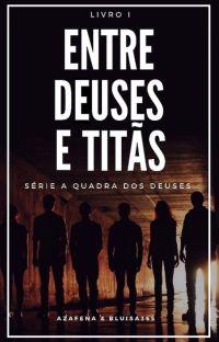 Entre Deuses e Titãs #AQDD1 (em revisão) cover