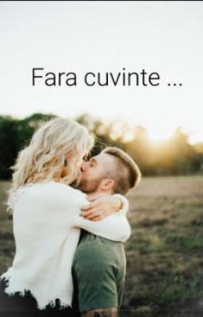 Fara cuvinte... by onlyagirl123