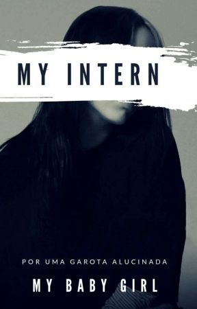 MY INTERN  by LovePerroni