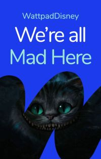 We're All Mad Here cover