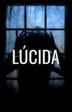Lúcida by outofthisword