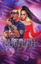 La La's Full Court Life ~ John Cena Fanfiction  by BriFlare