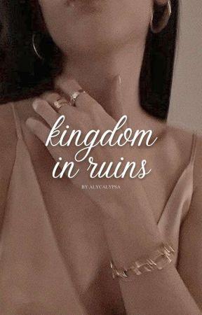 Kingdom in Ruins by alycalypsa