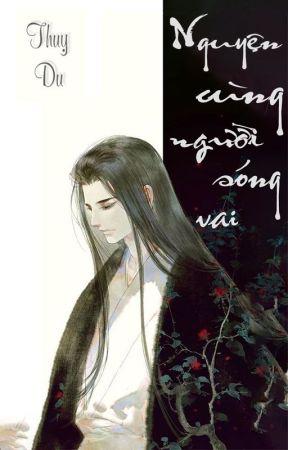 [ĐM] Nguyện cùng người sóng vai by _Thuy_Du_