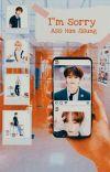 I'm Sorry. ass: Han Jisung. • Minsung  cover