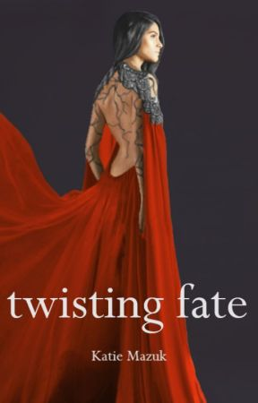 Twisting Fate by katiemwrites