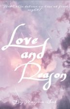Love and Reason - One Act  Shakespeare Inspired Romance Play  by RaynaSol