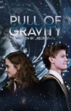 •the pull of gravity | a harry potter fanfic• [SLOW UPDATES] by _kelp_brain