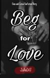 Beg For Love cover