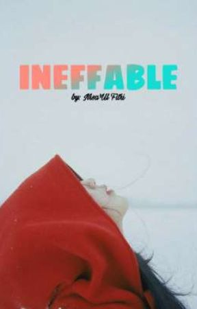 INEFFABLE by nuf12345678