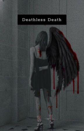 Deathless Death • jenlisa by judaskisses
