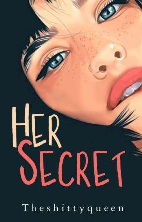 Her Secret [Proses Cetak] by Theshittyqueen