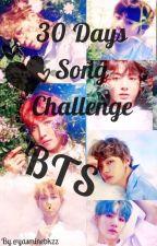 30 Days Song Challenge - BTS [EN PAUSE] by yasminebkzz