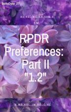 RPDR Preferences: Part II by BoHoDyke_27