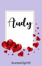 Audy by scorpio11girl11