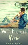 Without You (New Cover Now and Completely Rewritten Version) cover