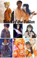 Tales of the Fallen (Percy Jackson fanfic) by -fallingfromgrace-