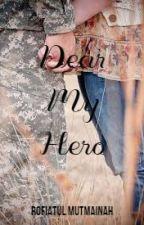 Dear My Hero by Rofi__m3597