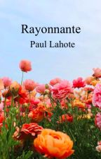 Rayonnante - Paul Lahote by Raphabella