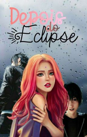 Depois do Eclipse  by amberscream