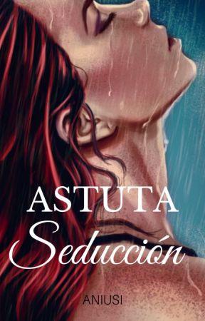Astuta seducción © by Aniusi