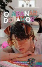 O Abanar do Amor {jikook} by colyunnie
