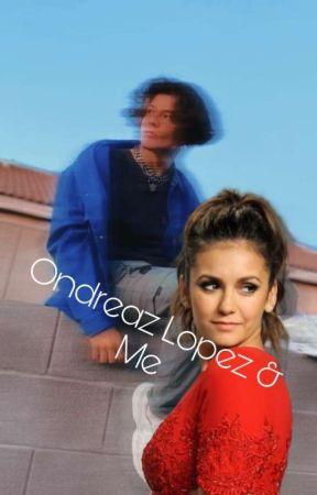 Ondreaz Lopez & Me by claudiadirectioner12