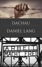 Dachau by LePoetedu88