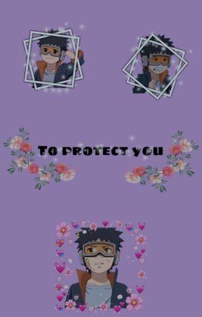 Pour te protège (ObitoXReader) Fini by Lea_Heartfilia