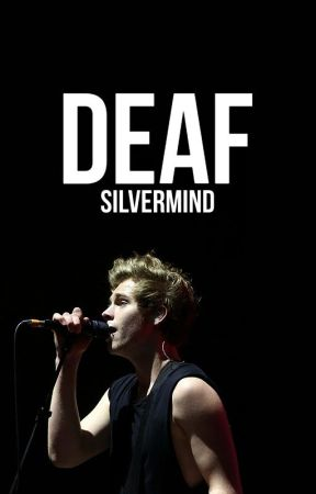 Deaf [REWRITING] by SilverMind