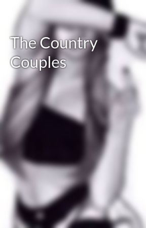 The Country Couples by -_Country_Lovers_-