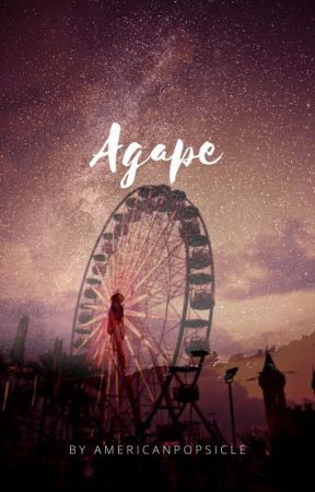 Agape by AmericanPopsicle