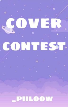 cover contest✨ [ClOSE] by _piiloow
