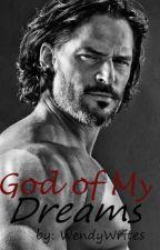 God of My Dreams (Greek Heroes #1) ✅ Completed by WendyWrites