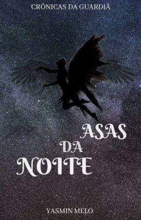 ASAS DA NOITE by twhyblue