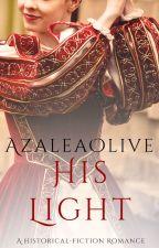 His Light ✓ by AzaleaOlive