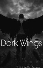Dark Wings by KittiesCatsLover