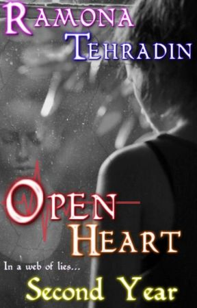 Open Heart: Second Year {On Halt} by RamonaTehradin