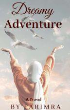 Dreamy Adventure ✔ by farimra