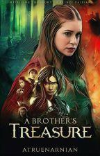 A Brother's Treasure • A Caspian's Sister Story by atruenarnian