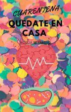cuarentena by NoeliaPerfecto