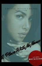 A Place With No Name (revamped) by conceited_nae