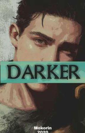 DARKER by mokorin