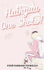 Haikyuu One Shots by weebing_respectively
