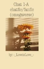 Class 1-A chatfic/fanfic (Omegaverse) by -_LoveisLove_-