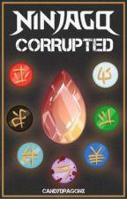 NINJAGO: Corrupted by candydragonx