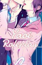 Yaoi Roleplay ~Uke Edition~ by MisakiYuki18